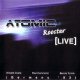 Atomic Rooster - Live in Germany (2000 Remaster) '1983