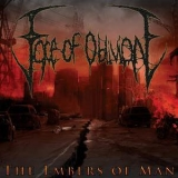Face Of Oblivion - The Embers Of Man '2011