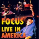 Focus - Live In America '2003