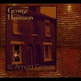 George Harrison - 12 Arnold Grove '1997