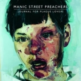 Manic Street Preachers - Journal For Plague Lovers '2009
