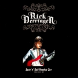 Rick Derringer - Rock 'n' Roll Hoochie Coo: The Best Of Rick Derringer '2006