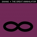 Swans - The Great Annihilator '1994
