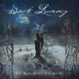 Dark Lunacy - The Rain After The Snow '2016