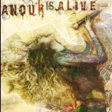 Anouk - Anouk Is Alive (2CD) '2006