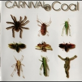 Carnival In Coal - Fear Not '2001