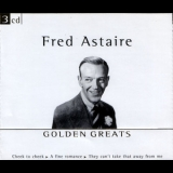 Fred Astaire - Golden Greats (3CD) '2001