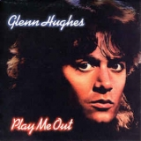 Glenn Hughes - Play Me Out '1977