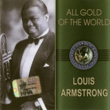 Louis Armstrong - All Gold Of The World '2005