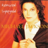 Michael Jackson - Remixed Supergold '1996