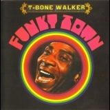 T-Bone Walker - Funky Town '1969