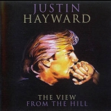 Justin Hayward - The View From The Hill '1996