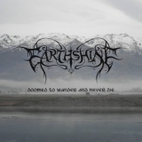Earthshine - Doomed To Wander And Never Die '2016