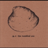 Tumbled Sea, The - Melody / Summer '2009