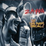 Frank Zappa - The Dub Room Special! '2007