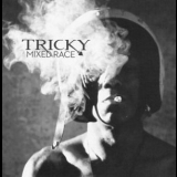 Tricky - Mixed Race '2010