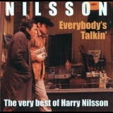 Harry Nilsson - Everybody's Talkin' The Very Best Of Harry Nilsson '1997
