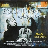 Peter Green Splinter Group - Me And The Devil (disc 1) '2008