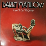 Barry Manilow - Tryin' To Get The Feeling '1975