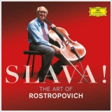 Mstislav Rostropovich - Slava! The Art Of Rostropovich '2017
