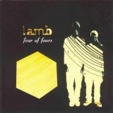 Lamb - Fear Of Fours '1999