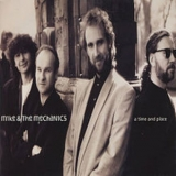 Mike & The Mechanics - A Time And Place {CDS} '1991