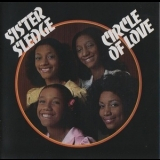 Sister Sledge - Circle Of Love (2016 Big Break) '1975