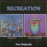 Recreation - Recreation - Music Or Not Music '1972
