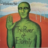 Wishbone Ash - The Power Of Eternity '2007