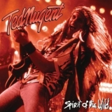 Ted Nugent - Spirit Of The Wild '1995