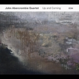 John Abercrombie Quartet - Up And Coming '2017