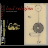 Bad Religion - The Process Of Belief (Japanese Edition) '2002