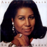 Aretha Franklin - So Damn Happy '2003