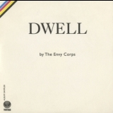 Envy Corps, The - Dwell '2007