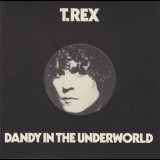 T. Rex - Dandy In The Underworld '1977