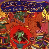 Frank Zappa - The Lost Episodes '1996