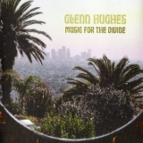 Glenn Hughes - Music For The Divine '2006