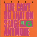 Frank Zappa - You Can't Do That On Stage Anymore, Vol. 6 '1992