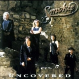 Smokie - Uncovered '2000
