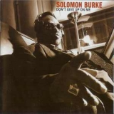 Solomon Burke - Don't Give Up On Me '2002