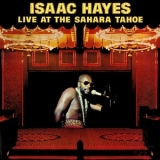 Isaac Hayes - Live At The Sahara Tahoe '1973