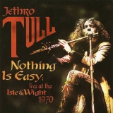 Jethro Tull - Nothing Is Easy - Live At The Isle Of Wight 1970 '2004