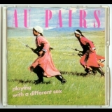 Au Pairs - Playing With A Different Sex '1981