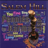 Salem Hill - Pennies In The Karma Jar '2010