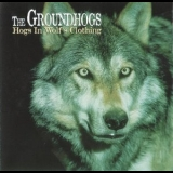 Groundhogs - Hogs In Wolf s Clothing '1998