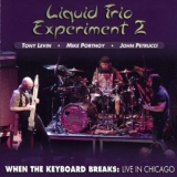 Liquid Tension Experiment - Lte Live 2008 - When The Keyboard Breaks: Live In Chicago '2009