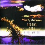 Mostly Autumn - Storms Over Still Water '2005