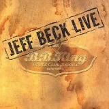 Jeff Beck - Live At B.b. King Blues Club And Grill September 10, 2003 '2003