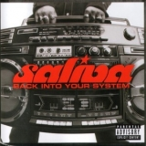 Saliva - Back Into Your System '2002