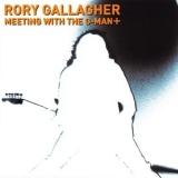Rory Gallagher - Meeting With The G-Man+ '2003
